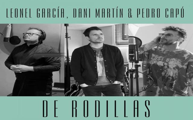 De rodillas Pedro Capó Dani Martín